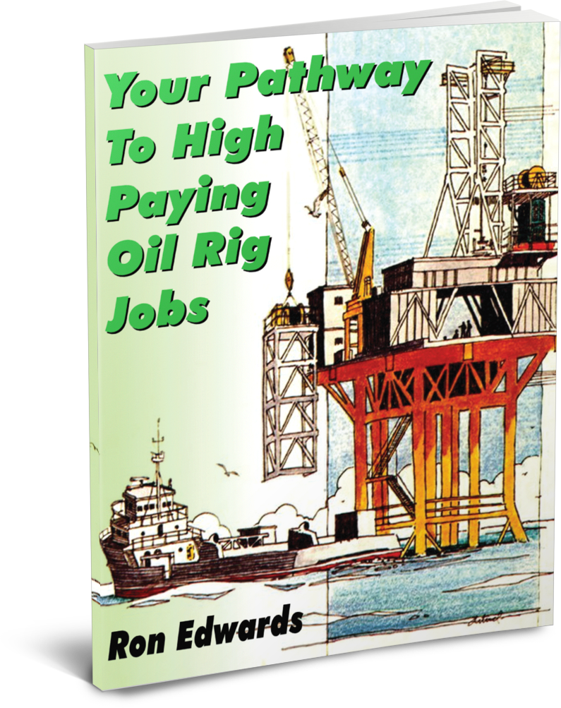 your pathway to high paying oil rig jobs